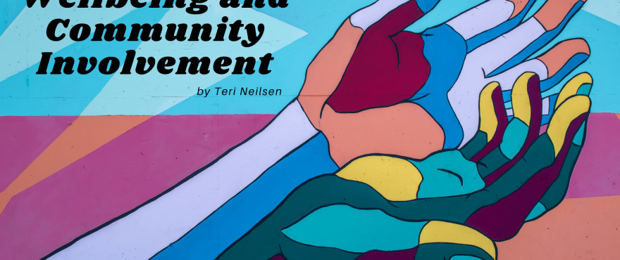 Wellbeing and Community Involvement